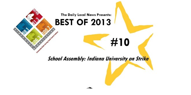 Best of 2013 #10 – School Assembly: Indiana University on Strike