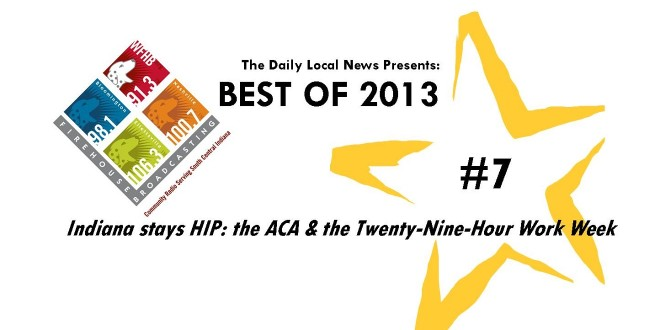 Best of 2013 #7- Indiana stays HIP: the ACA & the Twenty-Nine Hour Work Week