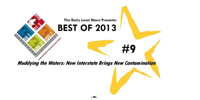 Best of 2013 #9 – Muddying the Waters: New Interstate Brings New Contamination