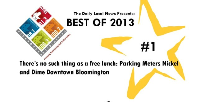 Best of 2013 # 1 – There's no such thing as a free lunch: Parking Meters Nickel and Dime Downtown Bloomington
