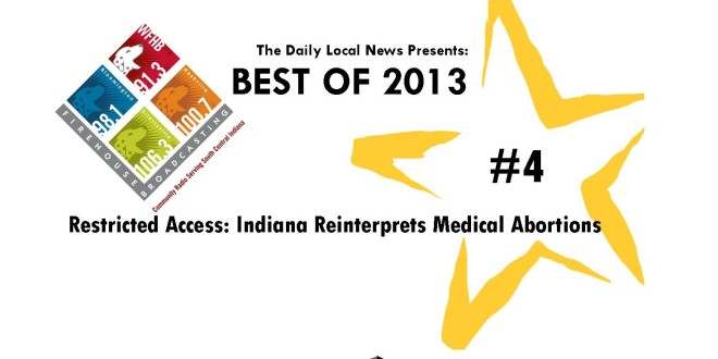 Best of 2013 #4 – Restricted Access: Indiana Reinterprets Medical Abortions