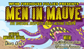"Firehouse Follies – ""Men In Mauve"""